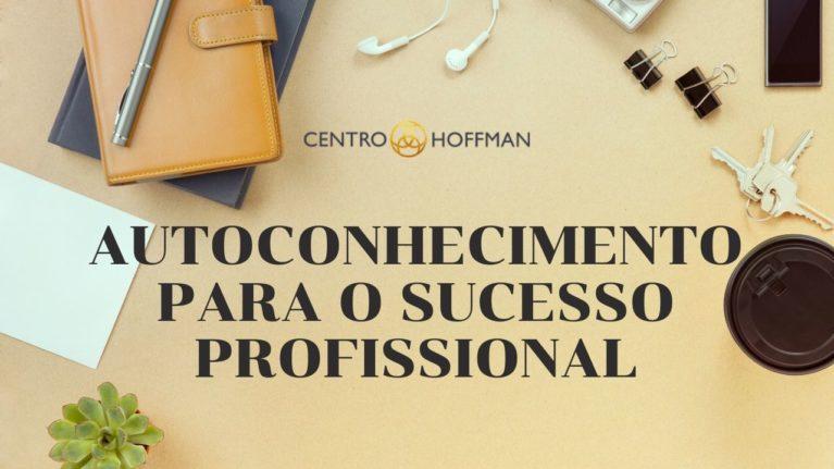 Autoconhecimento para o Sucesso Profissional
