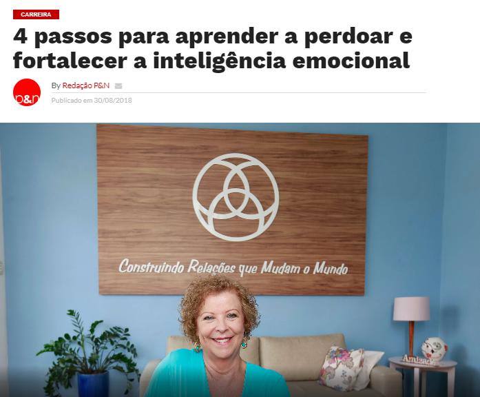 O portal Profissional e Negócios destaca a importância do perdão para fortalecer a Inteligência Emocional, em entrevista com Heloísa Capelas