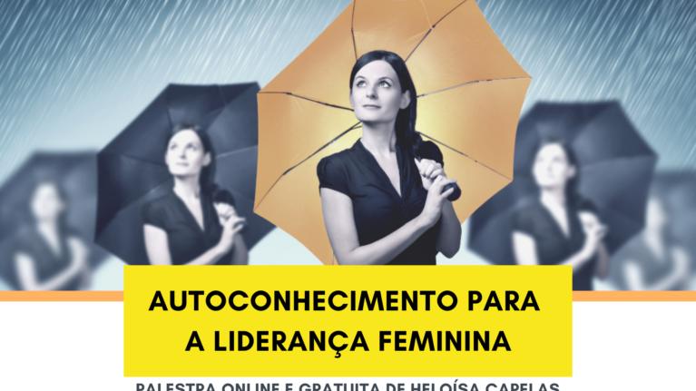 Autoconhecimento para a Liderança Feminina